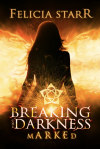Breaking the Darkness 001.5 - Marked